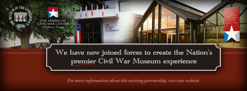 Museum of the Confederacy and American Civil War Center to Merge