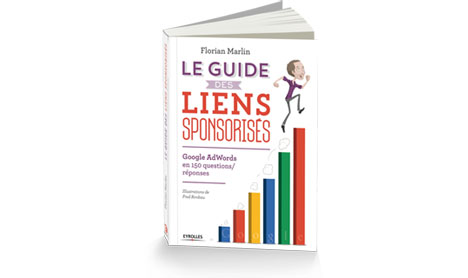 ▷ Guide to sponsored links: Google Adwords in 150 questions / answers 2020