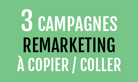 3 Remarketing campaigns to boost your sales 2020