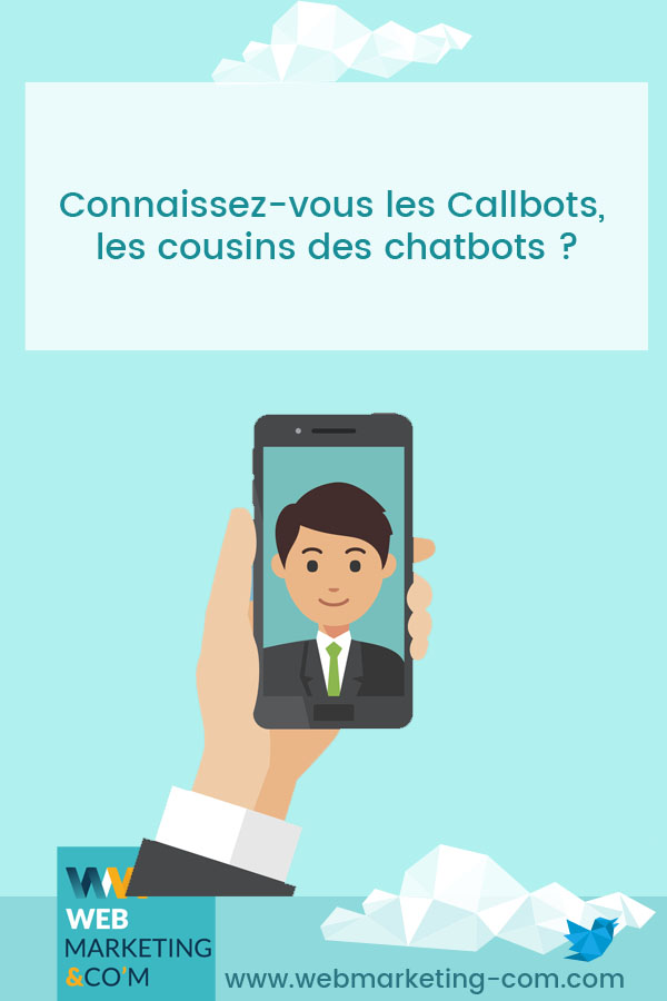 Do you know the Callbots, the cousins of the chatbots? via @webmarketingcom