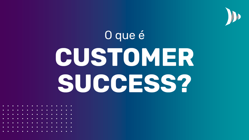 What is customer success
