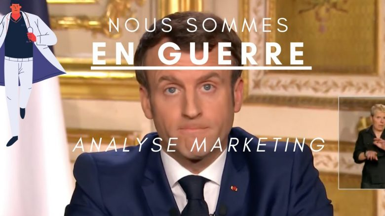 ▷ Macron's speech on the coronavirus: Marketing analysis 2020 Guide