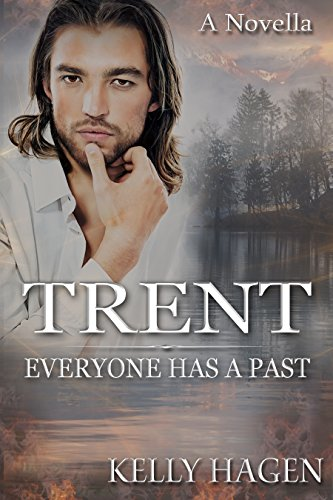 Trent: Everyone has a Past by Kelly Hagen