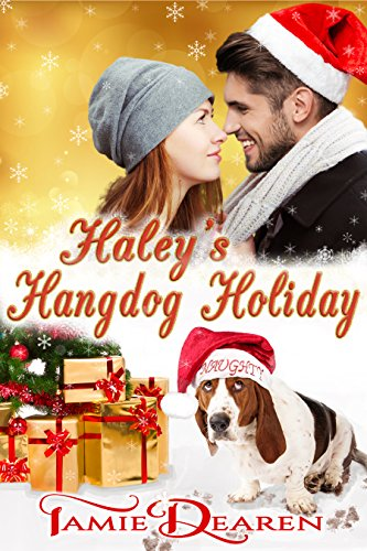 Haley's Hangdog Holiday, Tamie Dearen