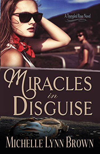 Miracles in Disguise, Michelle Lynn Brown