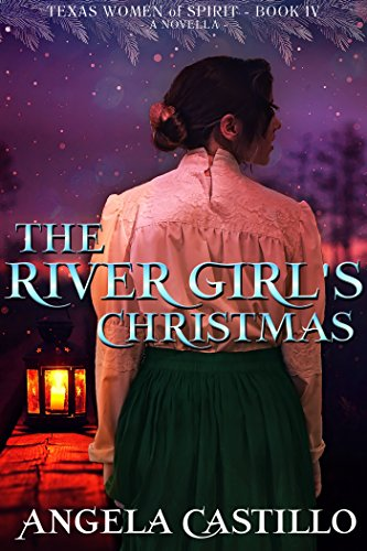 The River Girl's Christmas, Angela Castillo