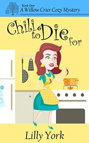 Chili to Die For, Lilly York