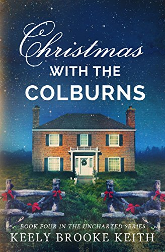 Christmas with the Colburns, Keely Brooke Keith