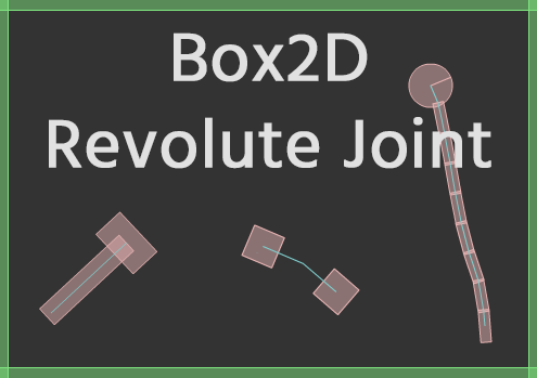 Box2D joints: Revolute Joint