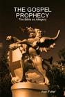 The Gospel Prophesy