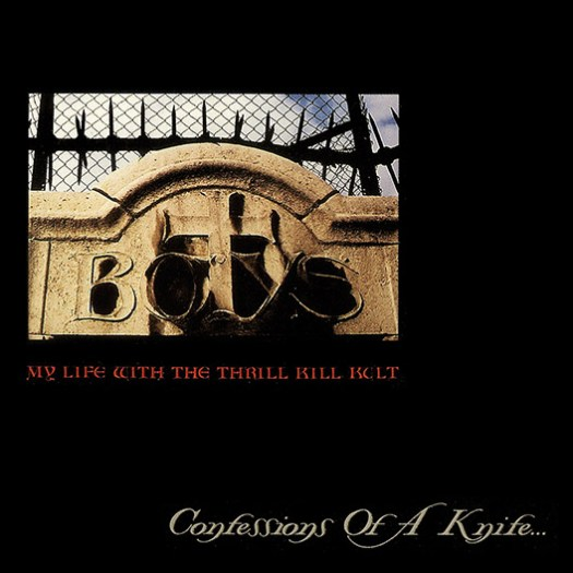 My Life With The Thrill Kill Kult - Confessions of a Knife album art