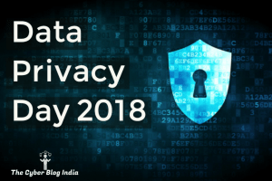 data privacy day, 2018, cyber blog india