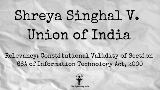 Shreya Singhal V. Union of India