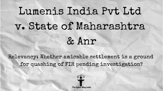 Lumenis India Pvt Ltd v. State of Maharashtra & Anr
