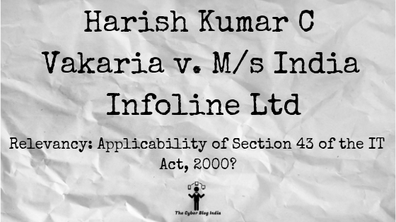 Harish Kumar C Vakaria v. M/s India Infoline Ltd