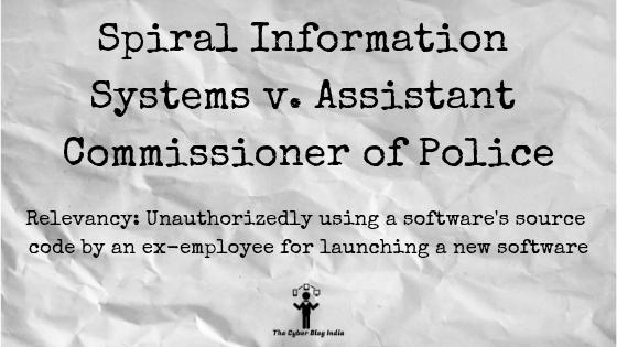 Spiral Information Systems v. Assistant Commissioner of Police