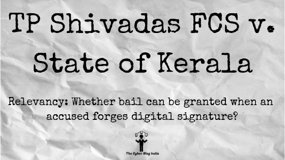 TP Shivadas FCS v. State of Kerala