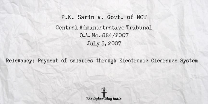 P.K. Sarin v. Govt. of NCT