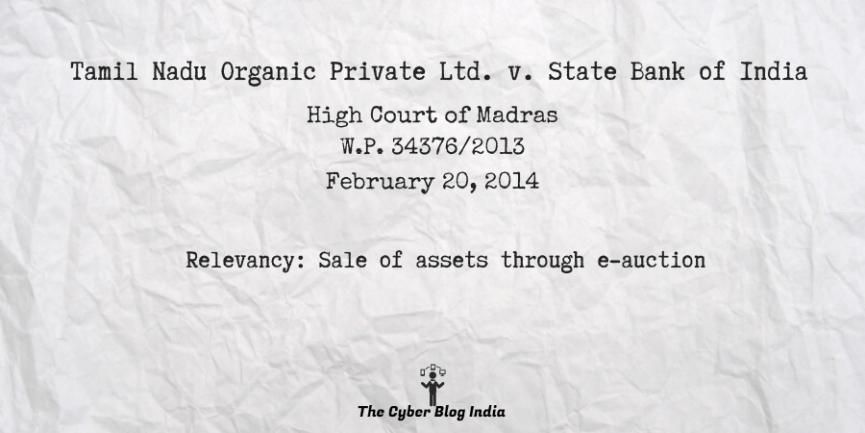 Tamil Nadu Organic Private Ltd. v. State Bank of India