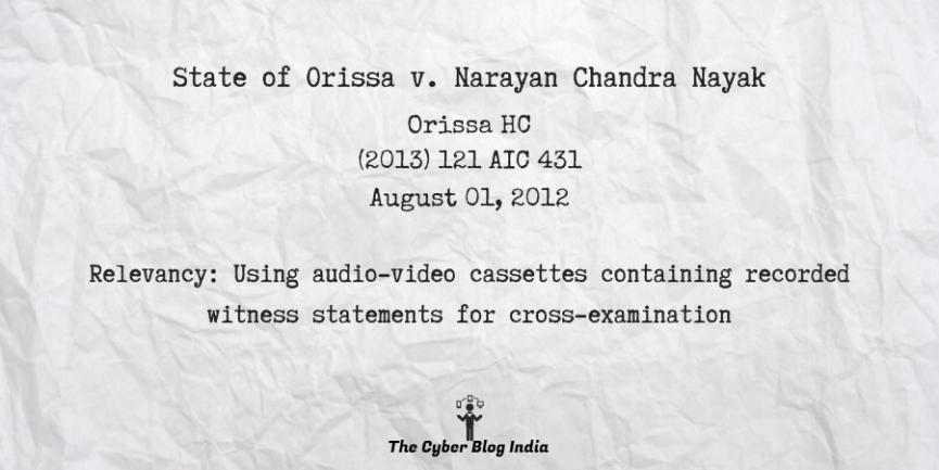 State of Orissa v. Narayan Chandra Nayak