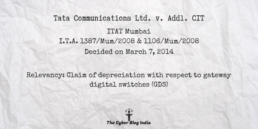 Tata Communications Ltd. v. Addl. CIT