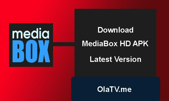 Download Mediabox hd Apk Latest Version
