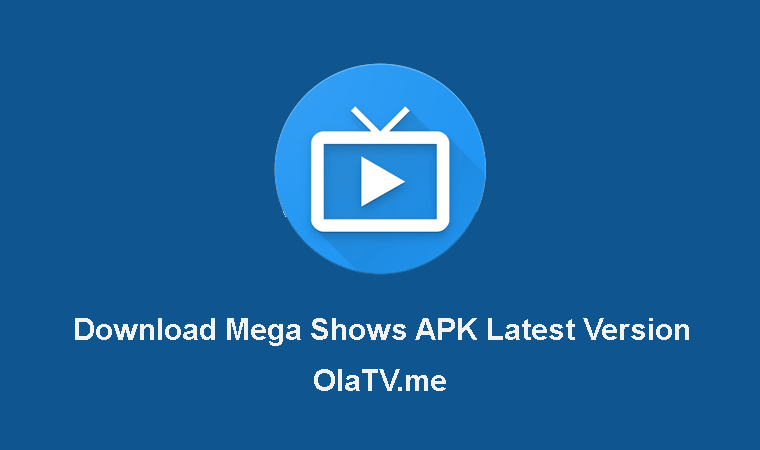 Download Mega Shows APK Latest Version