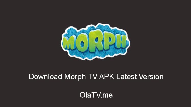 Download Morph TV APK Latest Version