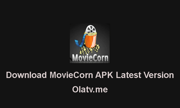 Download MovieCorn APK Latest Version