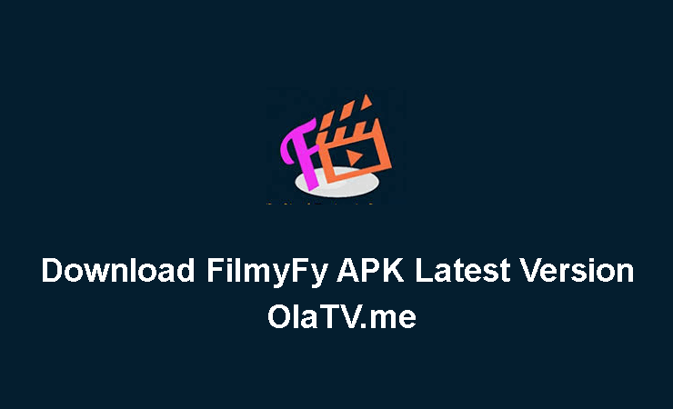 Download FilmyFy APK Latest Version