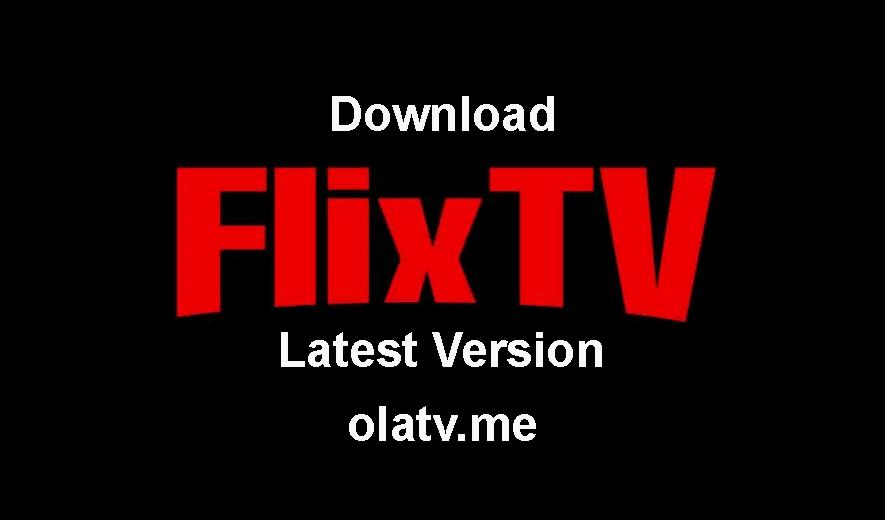 Download FlixTV APK Latest Version