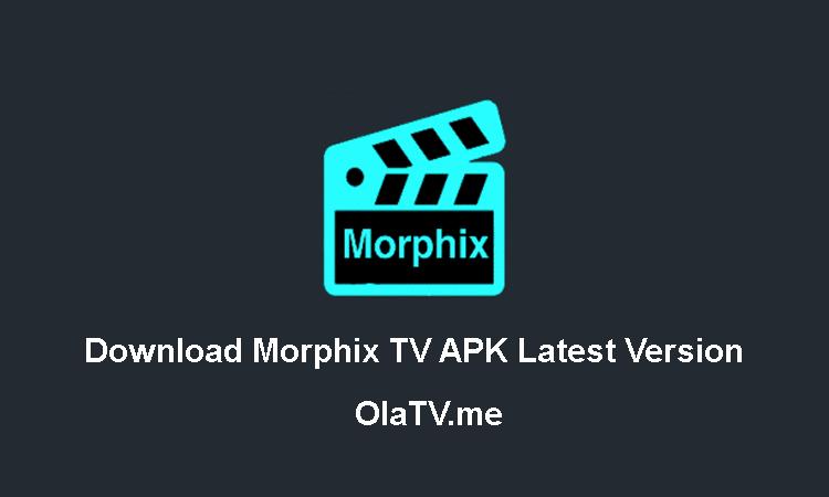 Download Morphix TV APK Latest Version