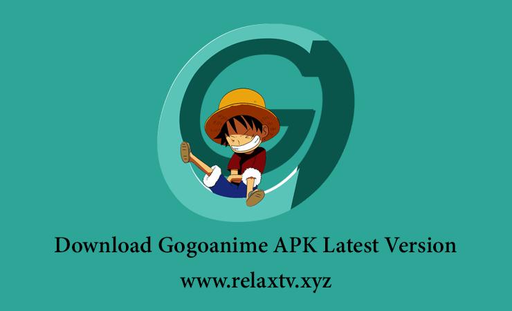 Download Gogoanime APK Latest Version