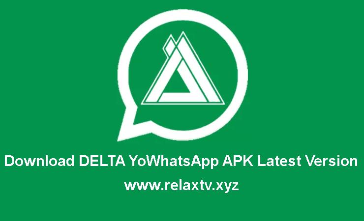 Download DELTA YoWhatsApp APK Latest Version