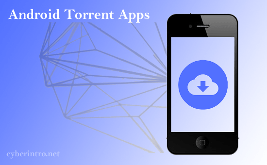 best torrent apps for android 2018