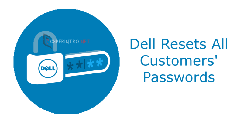 dell resets all customers password