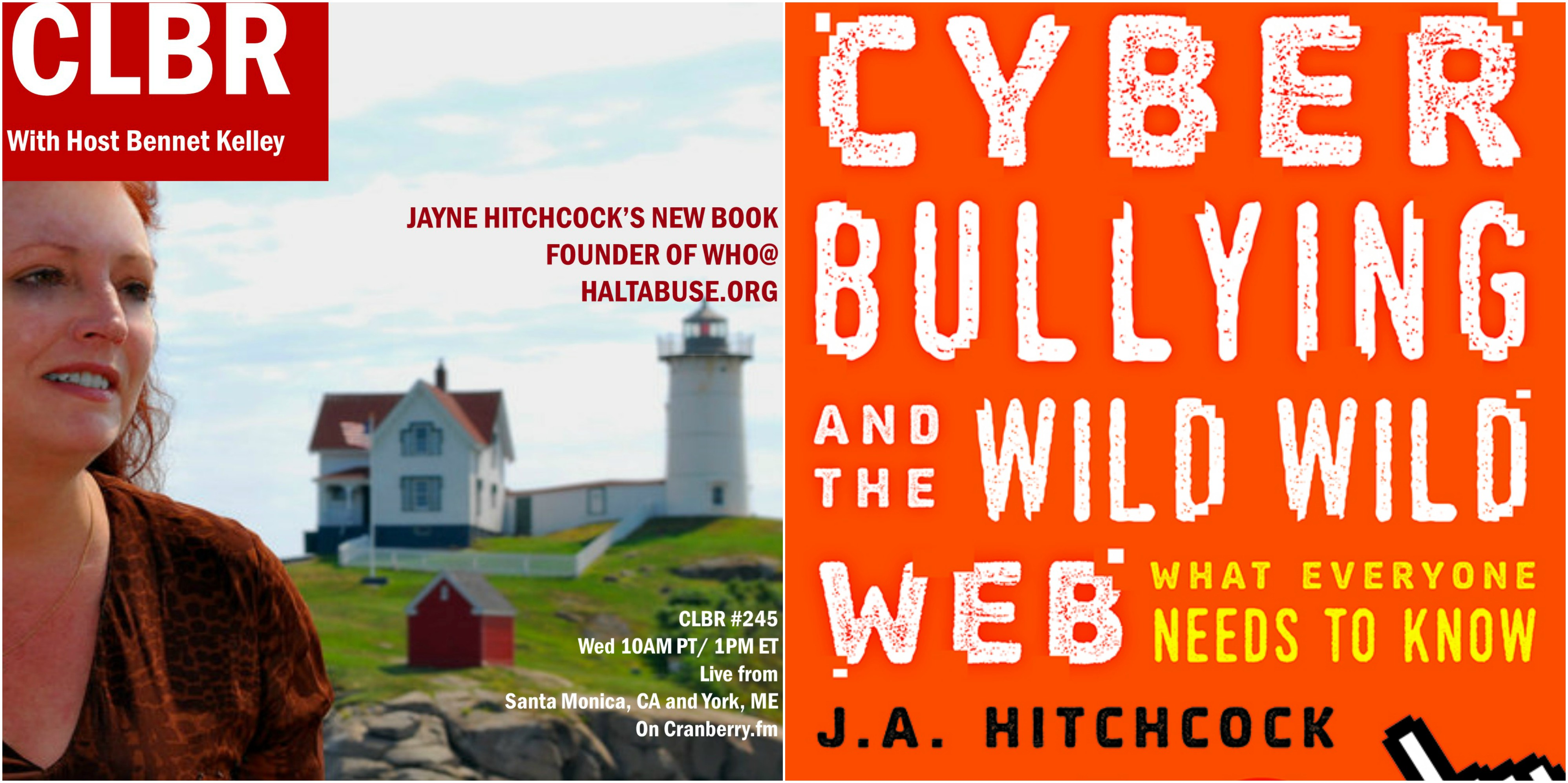 CLBR #245: Jayne Hitchcock Returns To Discuss Cyber Bullying and the Wild Wild Web