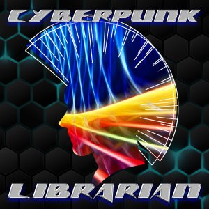 Cyberpunk Librarian podcast show art
