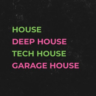 House / Deep / Tech / Garage