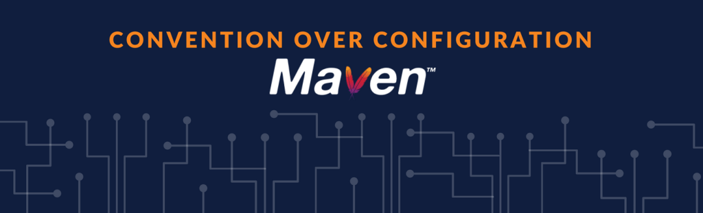 Convention over Configuration - Maven