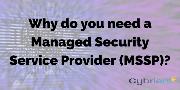Why do you need a Managed Security Service Provider (MSSP ...