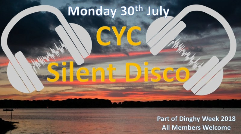 Silent Disco – Monday 30th July