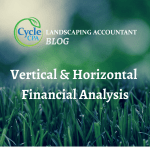 Vertical & Horizontal Financial Analysis For Landscaping Businesses