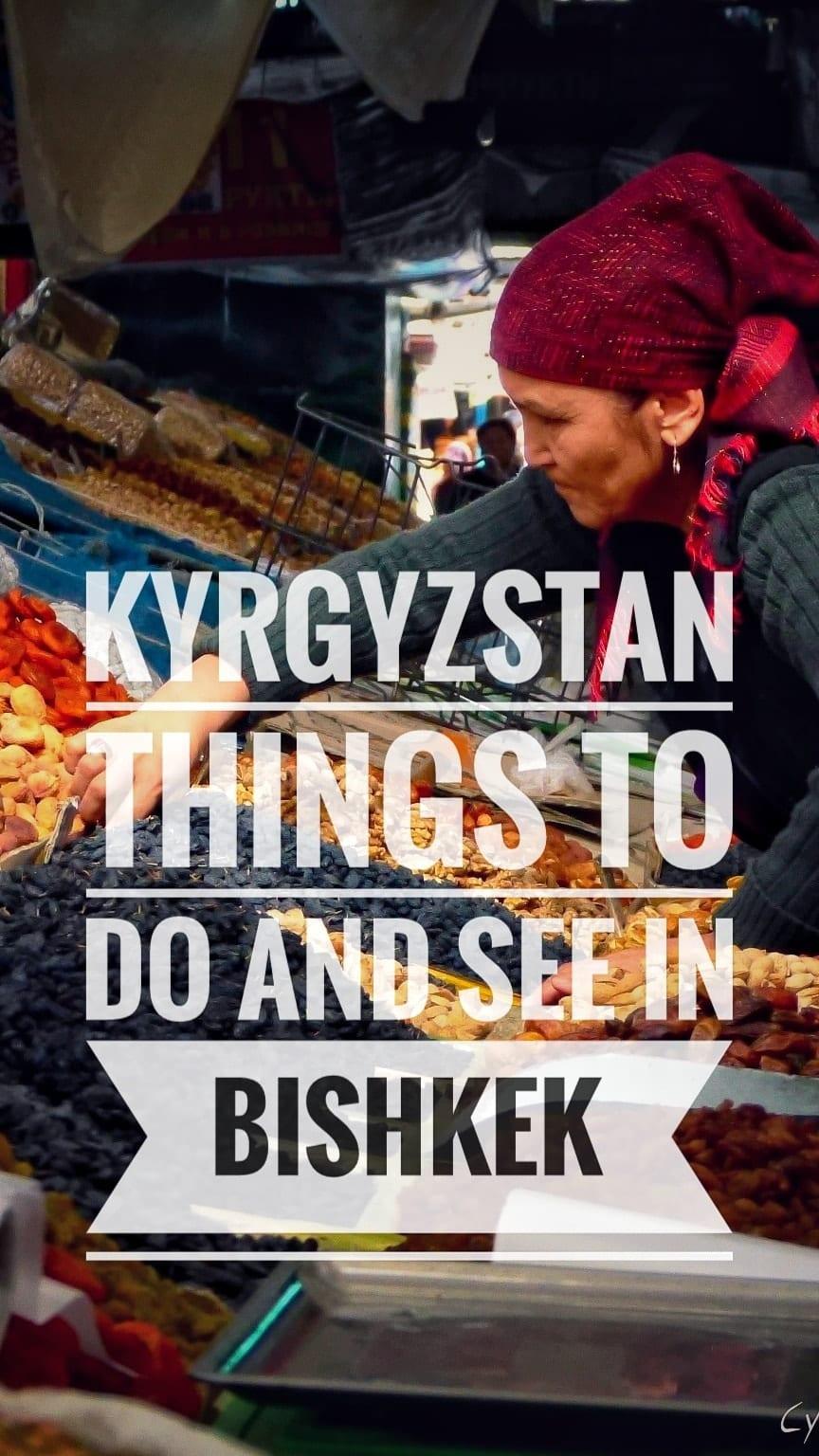 things to do see bishkek