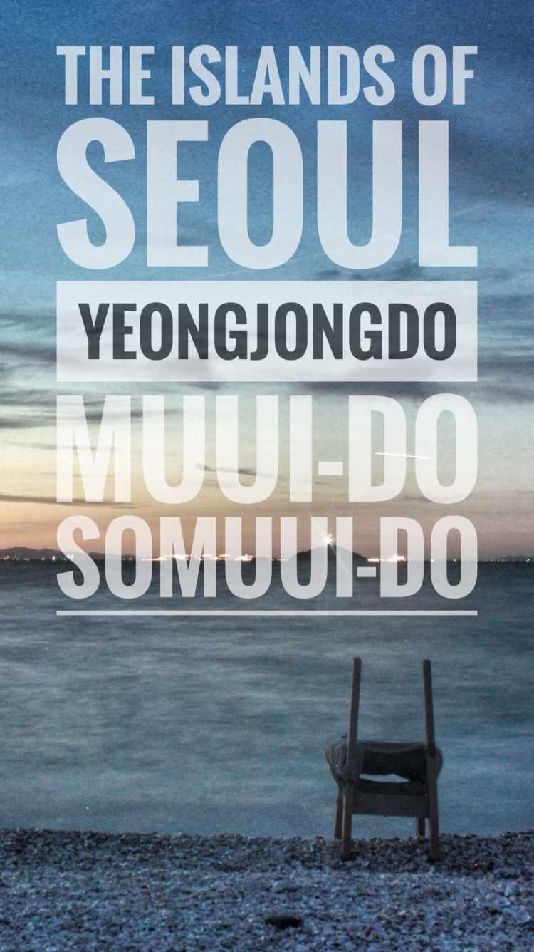 best korea Seoul Islands