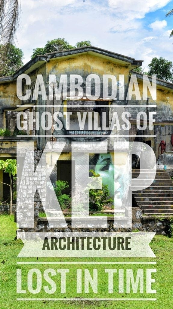 ghost villas of kep