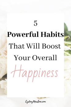 5 habits that will boost your happiness