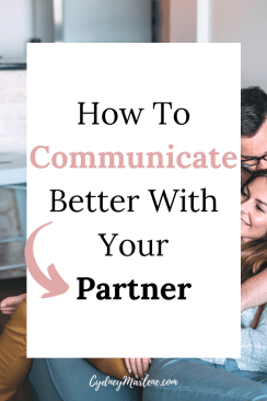 how to communicate better with your partner