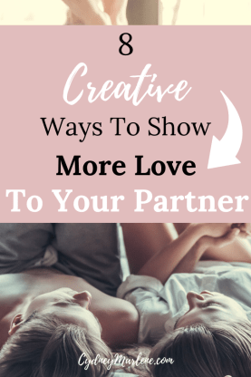 8 Creative Ways To Show More Love
