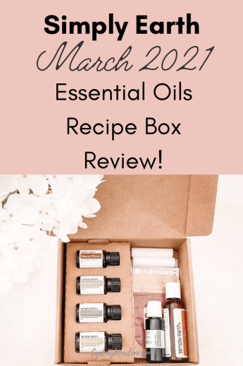 Simply Earth Essential Oils March 2021